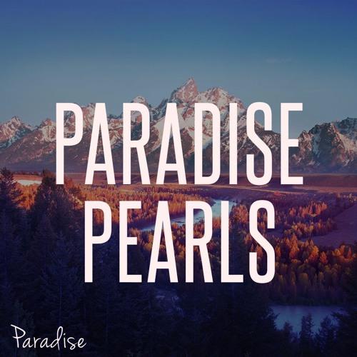 Paradise - Pearls