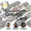 Egg Geek's show - Episode 33 - Build your own pc : Graphic Card