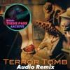 Terror Tomb Alt. Audio Remix