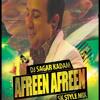 AFREEN AFREEN-SK STYLE MIX-DJ SAGAR KADAM