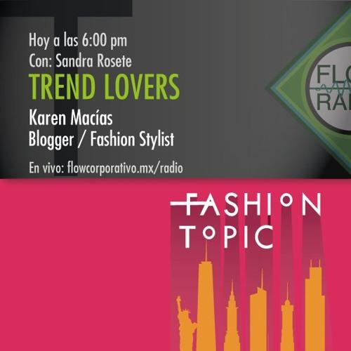 Trend Lovers 062 - Karen Macías, blogger / fashion stylist
