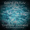 Tunesday Journeys 37 With Rawnfilthy Live On DifferentDrumz (Jan 03, 2017)