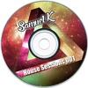 House Sessions 001 - Samuel K