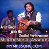 Arijit Singh With His Soulful Performance - MyMp3Song.Com