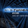 Nick Turner - End of Year Mix 2016