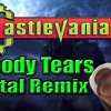 Castlevania - Bloody Tears - Metal Remix