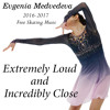 Evgenia Medvedeva - Extremely Loud and Incredibly Close
