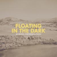 Floating In The Dark