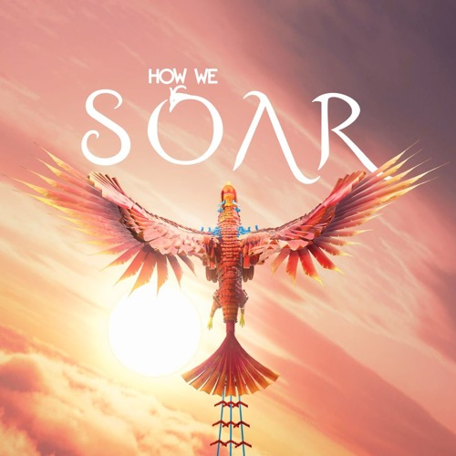 How We Soar - Excerpts from the Video Game Soundtrack (Medley 1)