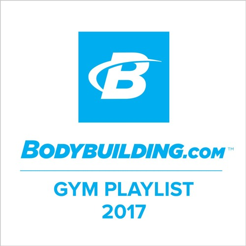 Playlist: 2017 Workout Music by The Bodybuilding com Podcast