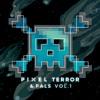 Pixel Terror & Pals Vol. 1