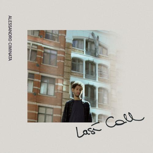 Alessandro Ciminata - Last Call (Single)