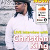 Episode #49 - Ft Comedian Christian King