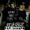 PAPI SHAMPO - DE LA CALLE Dj Sony Defined Sound ™ 12