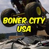 Boner City USA Podcast - Ep. 78