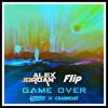 Lookas & Crankdat - Game Over (Alex Jordan Flip)