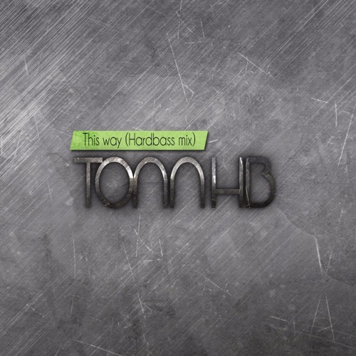 TonnHB - This way I can tell (Hardbass mix)| Full version.