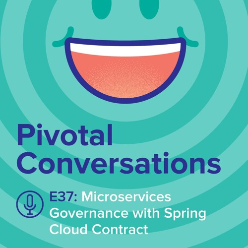 Microservices Governance with Spring Cloud Contract, guest Marcin Grzejszczak (Ep. 37)