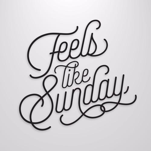 Feels Like Sundays Podcast mix - Oct 31 2016