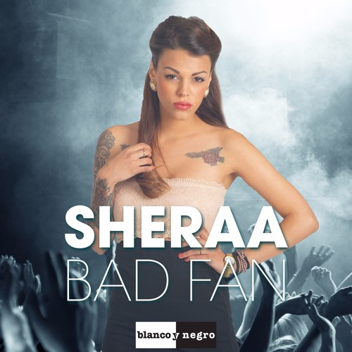 Sheraa - Bad Fan (Alexandra Damiani Original Mix)
