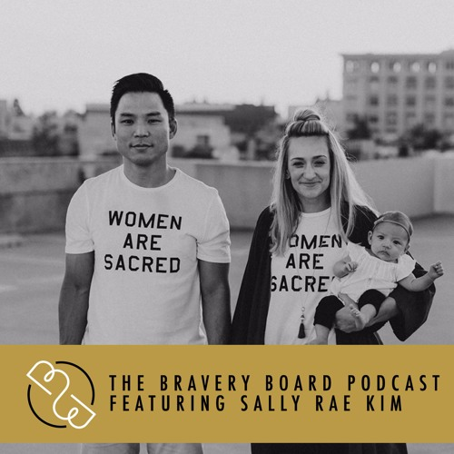 201: Owning Your Story w/ Sally Rae Kim: Thriving through Chaos, Heartache, & Overcoming the Past