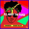 CHARLY BLACK -ALL ABOUT THE PAPER  (DJMUERCH) 2017