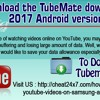 Download the TubeMate downloader 2017 Android version .mp3