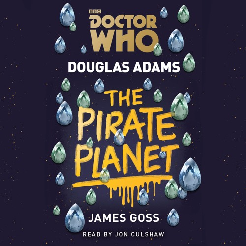 Doctor Who: The Pirate Planet by Douglas Adams (audiobook extract) read by Jon Culshaw