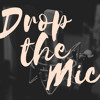 Drop the Mic - Welcome to the New Year..Hope it goes Well