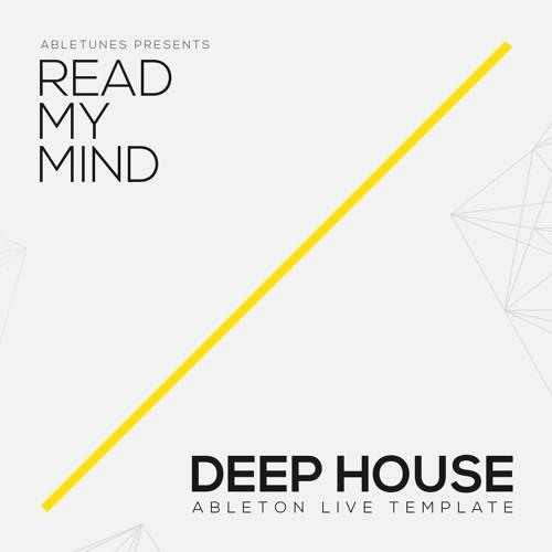 "Deep Tech House Ableton template ""Read My Mind"""