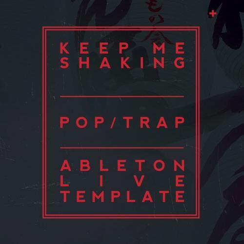 "Pop / Trap Ableton Template ""Keep Me Shaking"" Marshmello + Far East Movement Style"