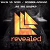 W&W Bowser Vs Akon Nanana - Jee Bee Mashup