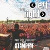 Left To The Right vs Stampede vs Dikke Vette Bassplaat (Crowd Control)(Angel Markez Remake)