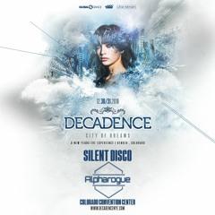 Decadence Mix (12.31.2016 NYE Silent Disco)