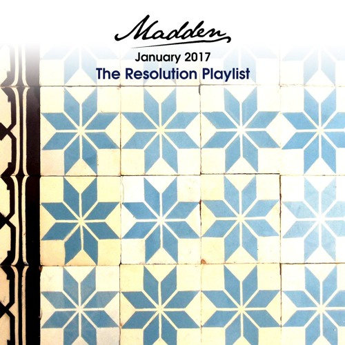 January 2017 - The Resolution Playlist
