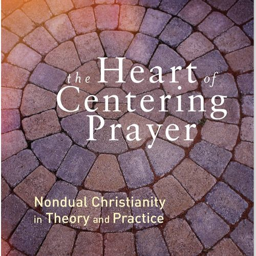 An Interview with Cynthia Bourgeault on The Heart of Centering Prayer