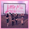 Little Mix - Oops (feat. Charlie puth) INSTRUMENTAL KAREOKE FREE DOWNLOAD