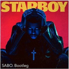 The Weeknd ft. Daft Punk- Starr Boy LUBO Bootleg [FREE DOWNLOAD]