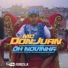 MC Don Juan - Ôh Novinha (KondZilla) Portada del disco