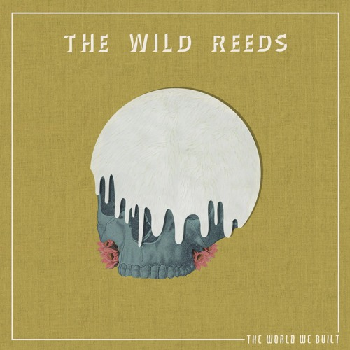 The Wild Reeds - Capable