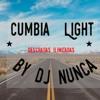 Cumbia Ligh Mix by dj nunca mp3