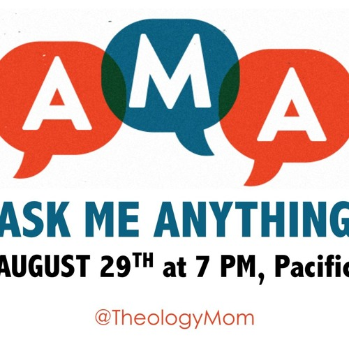 Ask Me Anything – 08/29/2016