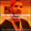 """Drake x French Montana Type Beat - """"You Never Come Around""""   SMPMusicProductions.com"""