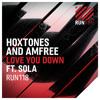 Lagu Original- Hoxtones and Amfree ft. Sola - Love You Down (Art Alive Remix)