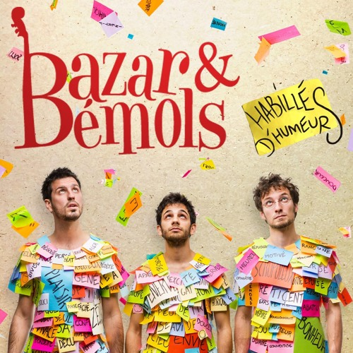 Habillés d'humeurs - 2ème album - Bazar et Bémols