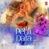 Pehli Dafa By Atif Aslam