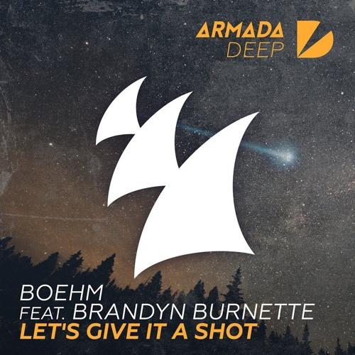 Boehm Feat. Brandyn Burnette - Let's Give It A Shot