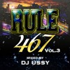 RULE 467 Vol.3  Mixed by DJ U.C
