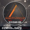 MadCity LiveCast 35 by Rizkid and Mr. Son