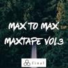 Max To Max - MaxTape (Vol.3)